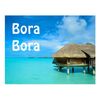 Overwater bungalow on Bora Bora text postcard