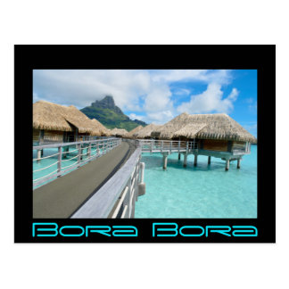 Overwater resort on Bora Bora black text card