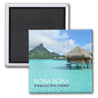 Overwater resort on Bora Bora with text 2 Inch Square Magnet