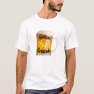 OVW Igotta Brewski T-Shirt