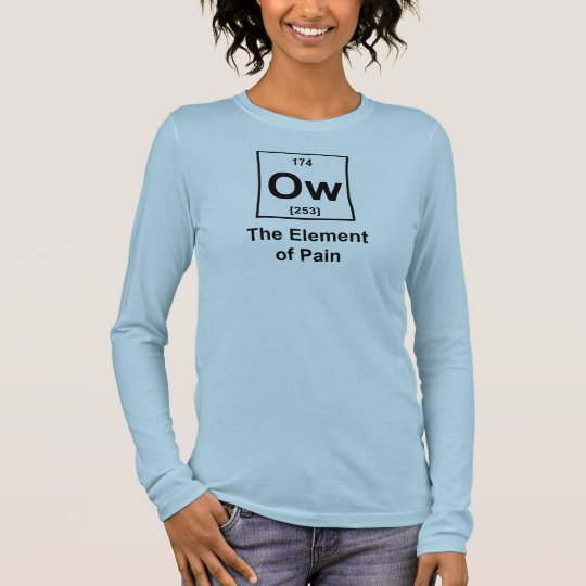 Ow, The Element of Pain Long Sleeve T-Shirt