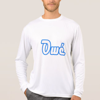 """""""Owé means """"yes """" Tshirts"""