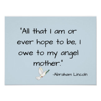 owe to angel mother mother's day Abraham Lincoln Poster