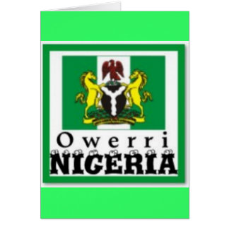 """OWERRI"",IMO STATE, NIGERIA(T-Shirt And etc) Greeting Card"