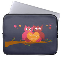 Owl Always Be Yours Computer Sleeve