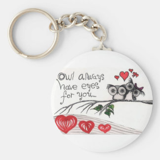 Owl Always Have Eyes for You -  Keychain