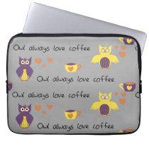 Owl Always Love Coffee Laptop Sleeve