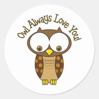 Owl Always Love You Classic Round Sticker