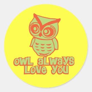 Owl Always Love You! Classic Round Sticker