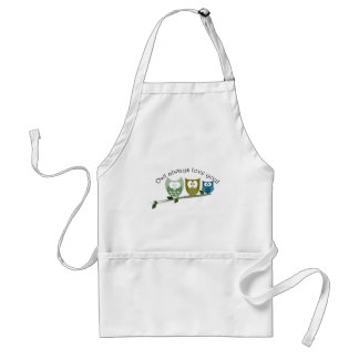 Owl always love you! Cute owls Adult Apron