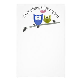 Owl always love you, cute Owls Art Stationery