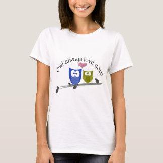 Owl always love you, cute Owls Art T-Shirt
