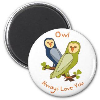 Owl Always Love You magnet