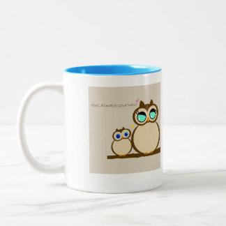 """OWL ALWAYS LOVE YOU"" MUG"
