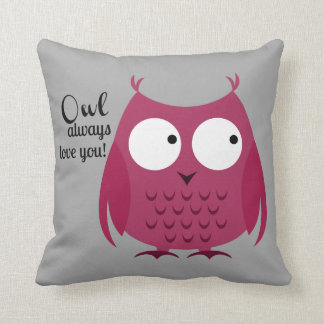Owl Always Love You! Pillow
