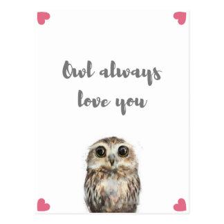 Owl Always Love You Postcard