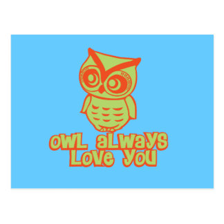 Owl Always Love You! Postcard