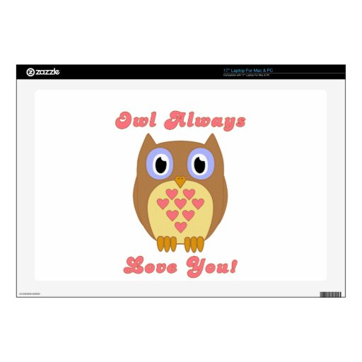 Owl Always Love You! Skin For Laptop