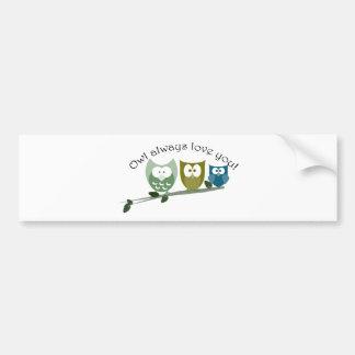 Owl always love you! Valentine's Gifts Bumper Sticker