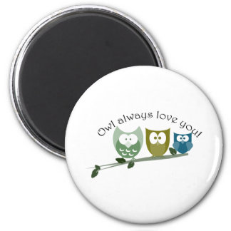 Owl always love you! Valentine's Gifts Magnet