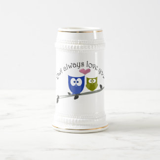 Owl always love you, with 3D heart Beer Stein