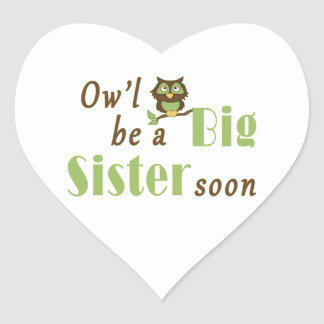 Ow'l Be A Big Sister Soon Heart Sticker