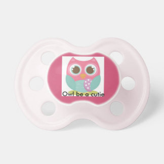 Owl be a cutie. pacifier
