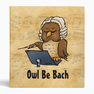 Owl Be Bach Funny Cartoon Binder