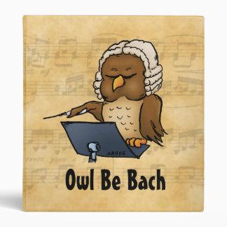 Owl Be Bach Funny Cartoon Binder