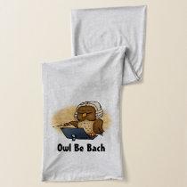 Owl Be Bach Funny Cartoon Scarf