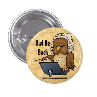 Owl Be Bach Funny Owl Cartoon Pins