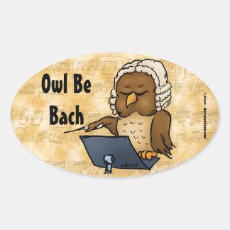 Owl Be Bach Funny Owl Cartoon Oval Sticker
