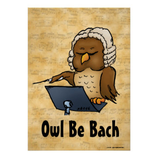 Owl Be Bach Music Poster
