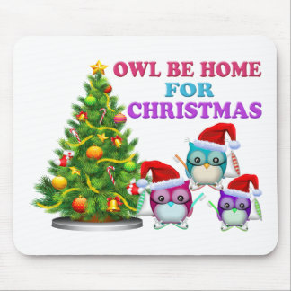 Owl Be Home For Christmas Mouse Pad