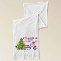 Owl Be Home For Christmas Scarf