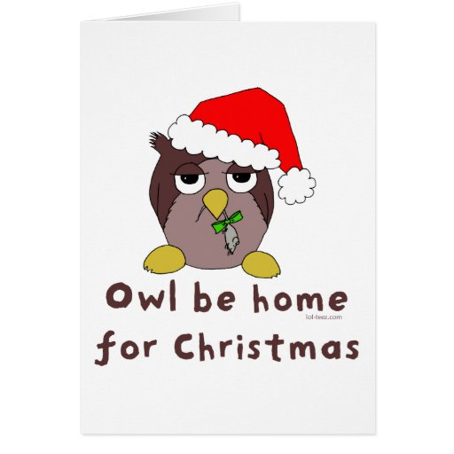 Owl Be Home Greeting Card