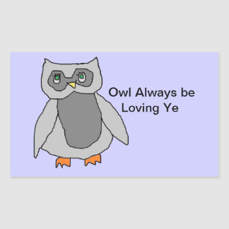 Owl be Loving Ye Stickers