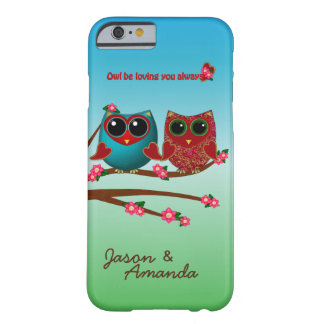 Owl be loving you-iPhone 6 Barely There Case