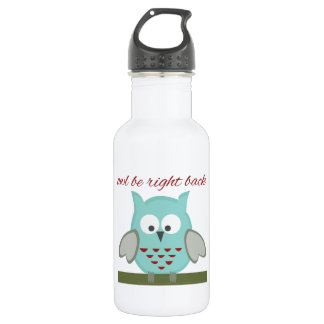 Owl Be Right Back 18oz Water Bottle