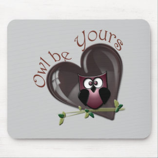 Owl be Yours, Valentine's Day Gifts Mouse Pad
