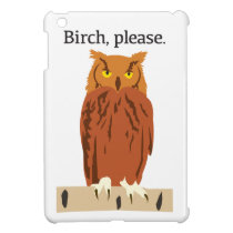 Owl Birch Please iPad Mini Case