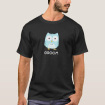 Owl Groom - Fun Design with Custom Text T-Shirt