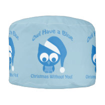Owl have a blue Christmas without you Pouf