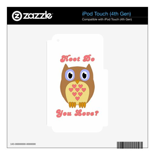 Owl - Hoot Do You Love? iPod Touch 4G Skins