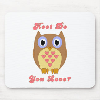 Owl - Hoot Do You Love? Mouse Pad