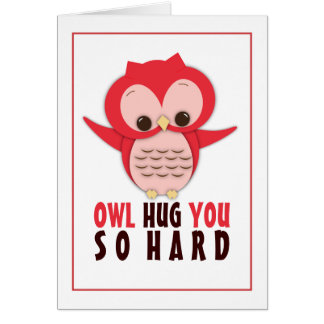 Owl Hug You So Hard Cute Owl Love Card