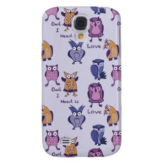 Owl I Need is Love Galaxy S4 Case