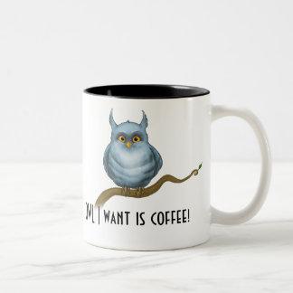 OWL I want is coffee Two-Tone Coffee Mug