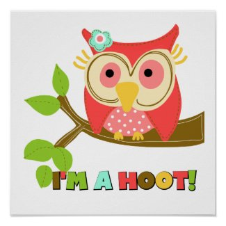 Owl I'm a Hoot Print