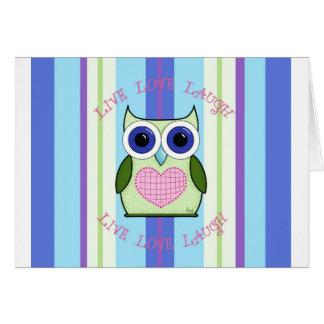 Owl ~ Live, Love, Laugh Card